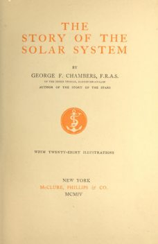 The Story of the Solar System, George F.Chambers