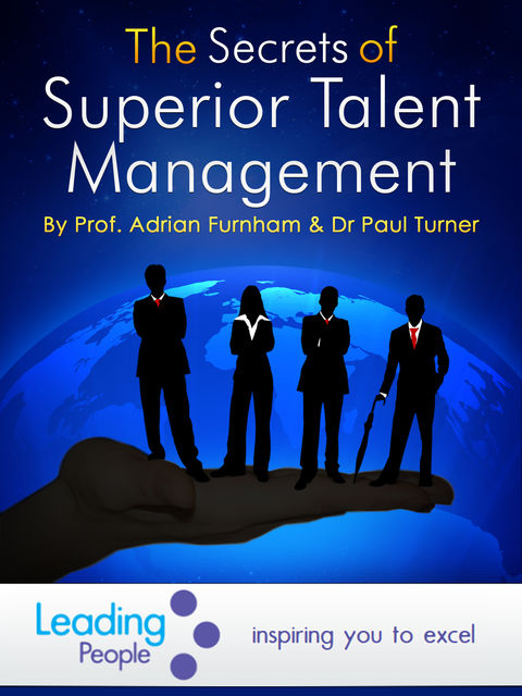 The Secrets of Superior Talent Management, Paul Turner, Adrian Furnham