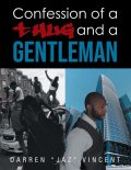 """Confessions of a Thug and a Gentleman, Darren """"Jaz"""