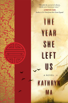 The Year She Left Us, Kathryn Ma