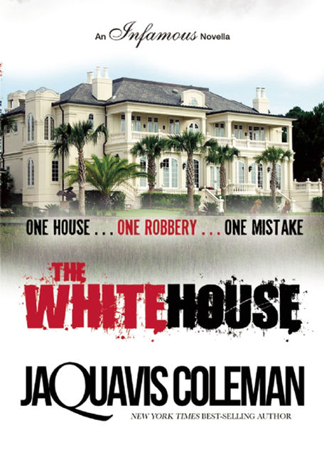 The White House, JaQuavis Coleman