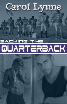 Sacking the Quarterback, Carol Lynne