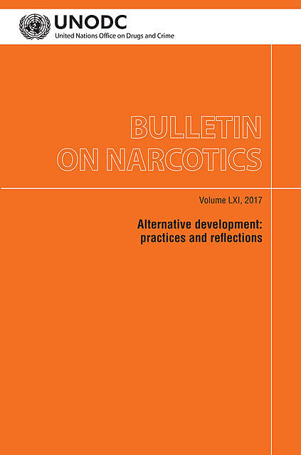 Bulletin on Narcotics, Volume LXI, 2017, Crime, United Nations Office on Drugs