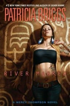 River Marked, Patricia Briggs