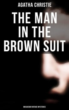 The Man in the Brown Suit, Agatha Christie