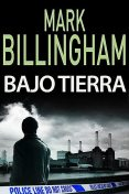 Bajo tierra, Mark Billingham