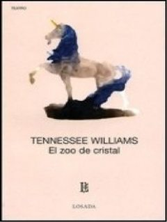 El Zoo De Cristal, Tennessee Williams