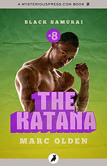 The Katana, Marc Olden