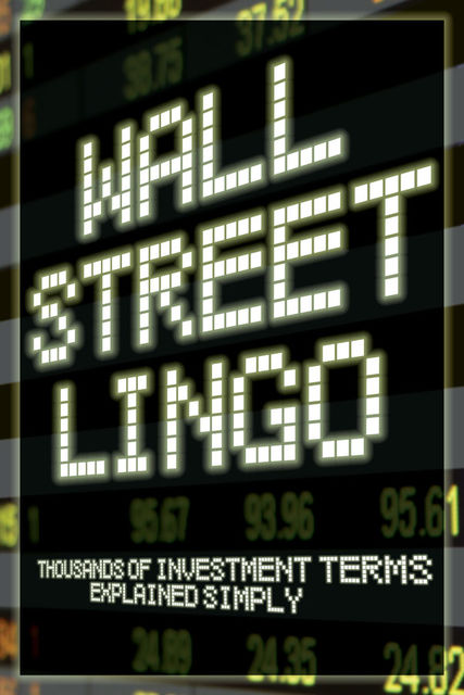 Wall Street Lingo, Nora Peterson