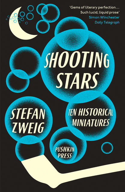 Shooting Stars: Ten Historical Miniatures, Stefan Zweig