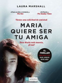 Maria quiere ser tu amiga (Spanish Edition), Laura Marshall