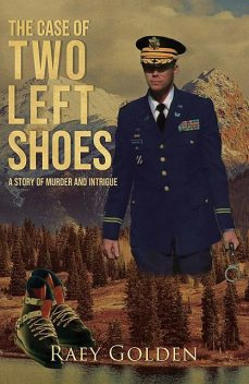 The Case of the Two Left Shoes, Raey Golden