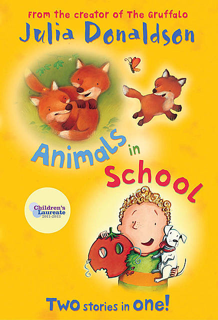 Animals in School, Julia Donaldson