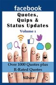 Facebook Quotes and Status Updates, Silver S.