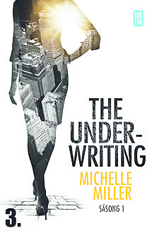 The Underwriting – S1:A3, Michelle Miller