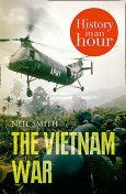 The Vietnam War: History in an Hour, Neil Smith