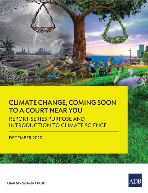 Report Series Purpose and Introduction to Climate Science, Asian Development Bank