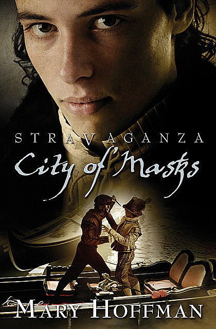 Stravaganza: City of Masks, Mary Hoffman