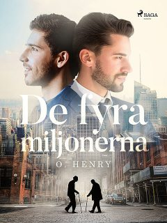 De fyra miljonerna, William Sydney Porter