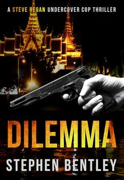 Dilemma, Stephen Bentley