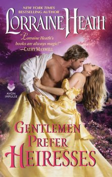 Gentlemen Prefer Heiresses, Lorraine Heath