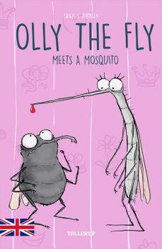 Olly the Fly #4: Olly the Fly Meets a Mosquito, Søren Jakobsen