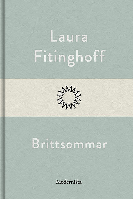 Brittsommar, Laura Fitinghoff