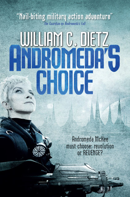 Andromeda's Choice, William Dietz