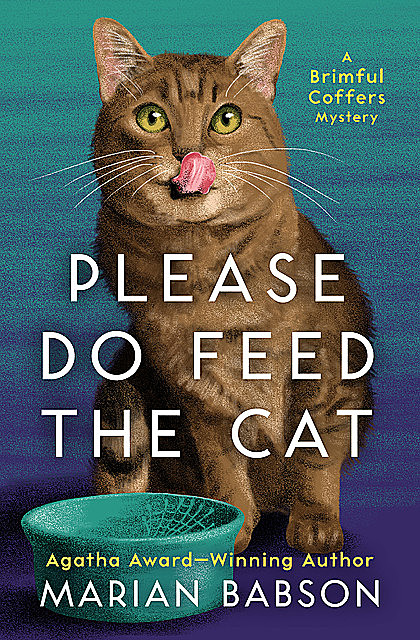 Please Do Feed the Cat, Marian Babson