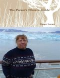 The Parent's Divorce Guide, Dawn Lucan