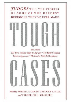 Tough Cases, Edited by Russell F. Canan, Frederick H. Weisberg, Gregory E. Mize