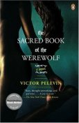 The Sacred Book of the Werewolf, Victor Pelevin