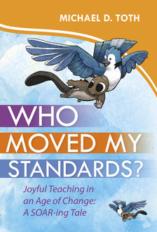 Who Moved My Standards, Michael D. Toth