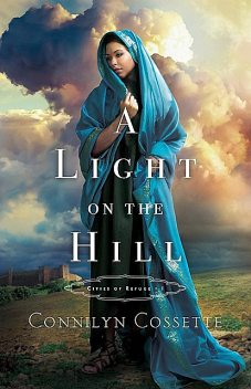 A Light on the Hill, Connilyn Cossette