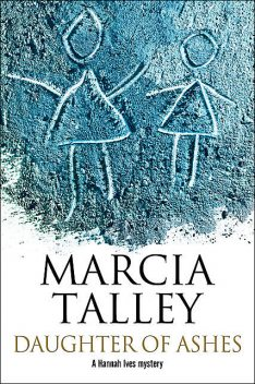 Daughter of Ashes, Marcia Talley