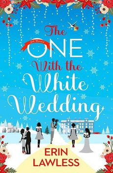 The One with the White Wedding, Erin Lawless
