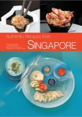 Authentic Recipes from Singapore, David Wong, Djoko Wibisono