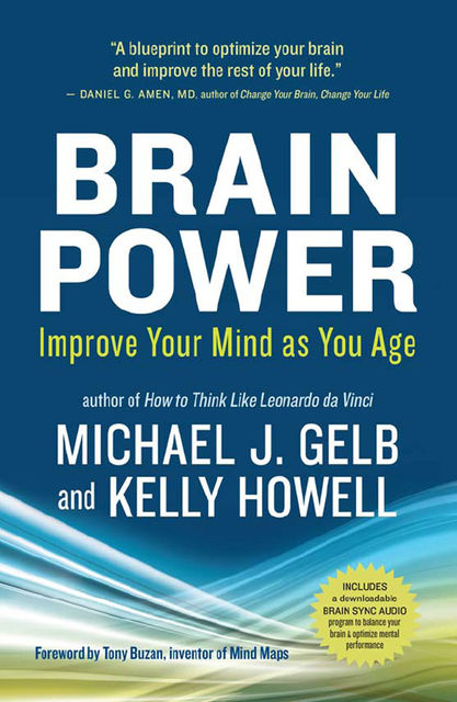 Brain Power, Michael Gelb, Kelly Howell