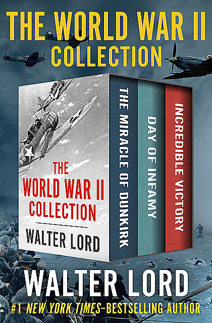 The World War II Collection, Walter Lord