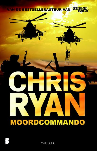 Moordcommando, Chris Ryan