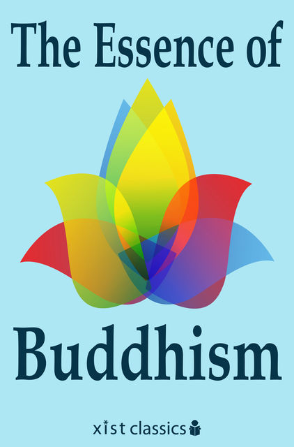 The Essence of Buddhism, Various Various