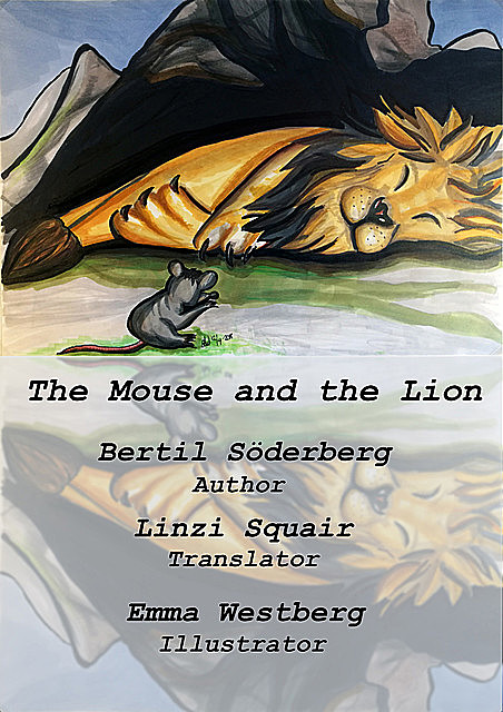 The Mouse and the Lion, Bertil Söderberg