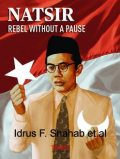 Natsir, Rebel Without A Pause, Idrus F. Shahab