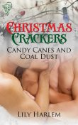 Candy Canes and Coal Dust, Lily Harlem