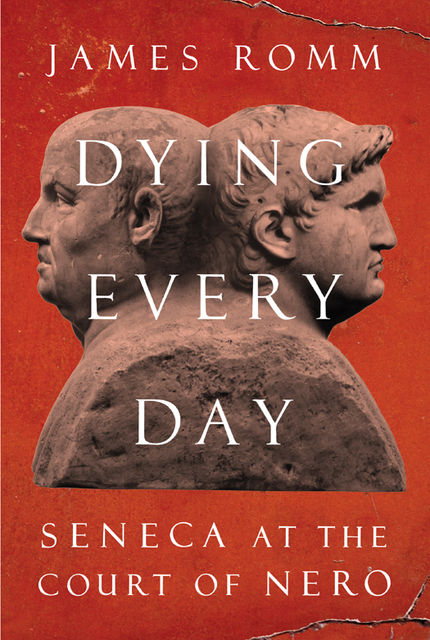Dying Every Day, James Romm