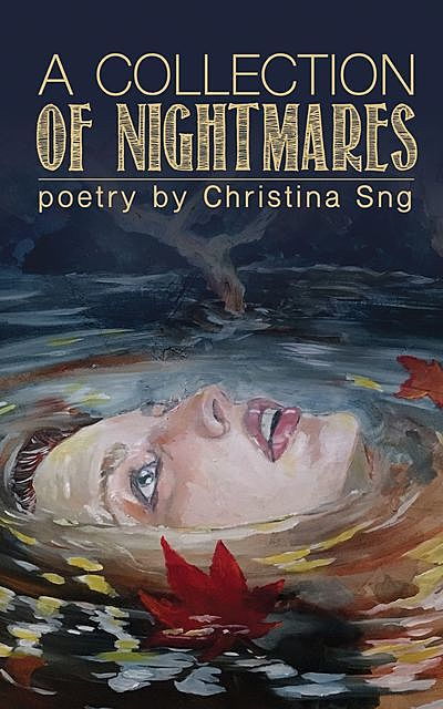 A Collection of Nightmares, Christina Sng