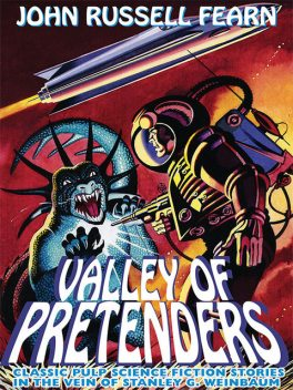 Valley of Pretenders, John Russell Fearn