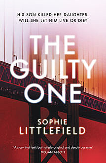 The Guilty One, Sophie Littlefield