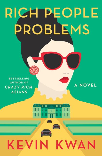 Rich People Problems, Kevin Kwan