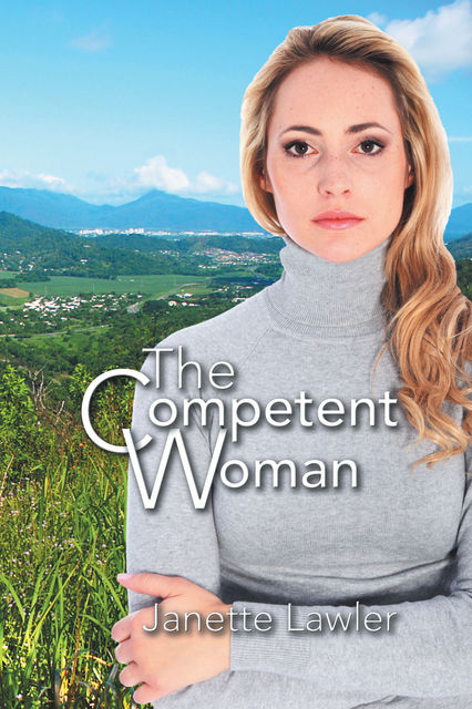 The Competent Woman, Janette Lawler